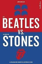 NEW Los Beatles versus los Rolling Stones (Spanish Edition) by John McMillian