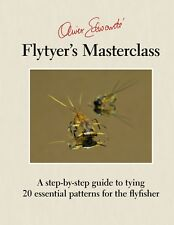 EDWARDS OLIVER FISHING & FLYTYING BOOK FLYTYERS MASTERCLASS hardback BARGAIN new