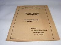 altes Heft Betriebs Technische Dokumentation Sicherheitsapparat AB 100