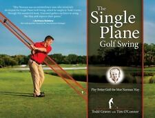 Single Plane Golf Swing : Play Better Golf the Moe Norman Way: By Graves, Tod...