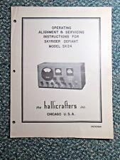 Hallicrafters SX24 Skyrider Defiant Receiver Original Operating &Service Manual