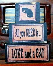 All You Need Is Love and A Cat Primitive Rustic Stacking Blocks Wooden Sign Set