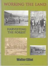 Borders Traditions book. Working the Land, Harvesting the Forest