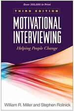 Motivational Interviewing: Helping People Change, 3rd Edition (Applications of M
