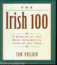 Irish 100 Most Influential Irish of All Time Philbin 99 Kennedy Disney Ranked