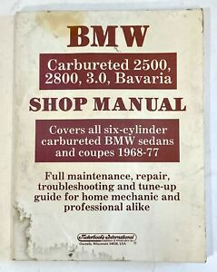 BMW Carbureted 2500, 2800, 3.0, Bavaria Repair Shop Manual 1968-1977