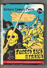 Arturo Gomez Costa Puerto Rico Heroico Ensayo Poemas 1st Edition Signed 1960