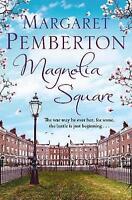 Magnolia Square (The Londoners Trilogy), Pemberton, Margaret, Very Good Book