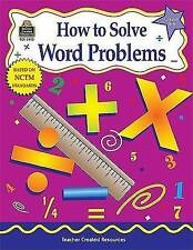 How to Solve Word Problems, Grades 5-6 (How to Series for Math) by Kathleen Kopp