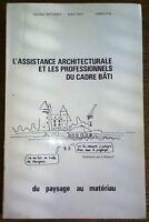 L'ASSISTANCE ARCHITECTURALE ET LES PROFESSIONNELS DU CADRE BATI - ARCHITECTURE
