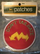 """1972 JOHN DEERE PATCH """"Don't Tailgate"""" TY1306 PATCH ORIGINAL PACKAGE"""