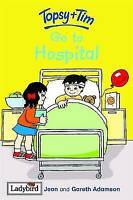 Topsy and Tim: Go to Hospital, Jean, Adamson, Very Good Book