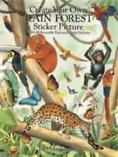 Create Your Own Rain Forest Sticker Picture: With 35 Reusable Peel-And-Apply Sti