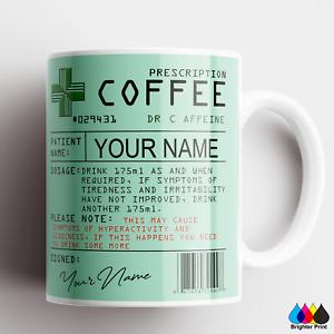 Prescription Mug Personalised Coffee Mug Tea Cup Doctor Gift Novelty Funny.