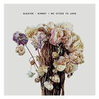 SLEATER-KINNEY - NO CITIES TO LOVE  VINYL LP + DOWNLOAD NEU