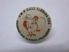 Original vintage pin pinback button EGGBERT THE FLORIDA FRESHMAN I'm a good egg