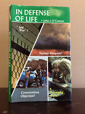 IN DEFENSE OF LIFE By John J. O'Connor - 1981 Catholic