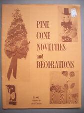 Pine Cone Novelties & Decorations patterns Christmas ornaments deer tree owl