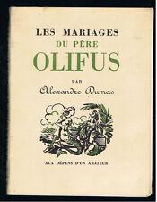 LES MARIAGES DU PERE OLIFUS ALEXANDRE DUMAS REMUSAT  1958