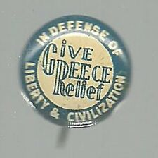 GIVE GREECE RELIEF WORLD WAR II DEFENSE OF CIVILIZATION CAUSE PIN BUTTON
