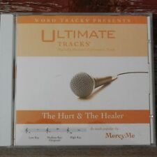 THE HURT AND THE HEALER~ACC ACCOMPANIMENT CD~MERCY ME~3 KEY~ULTIMATE TRACKS &