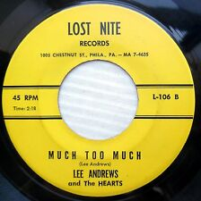 LEE ANDREWS & the Hearts doowop 45 MUCH TOO MUCH b/w BELLS OF ST MARY e0270