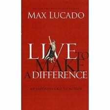 NEW - Live to Make A Difference by Lucado, Max