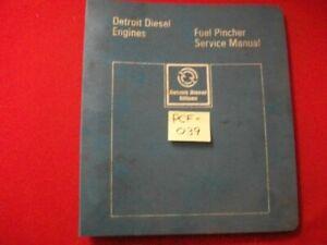 GM DETROIT DIESEL ALLISON FUEL PINCHER 8.2 LITER ENGINE FACTORY SERVICE MANUAL