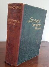 LAROUSSE MEDICAL ILLUSTRE par Dr Galtier BOISSIERE en 1923