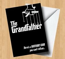 Personalised The Grandfather (Godfather/Grandad/Granddad/Joke) Birthday Card