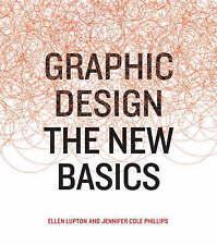 Good, Graphic Design: The New Basics, Ellen Lupton, Jennifer Cole Phillips, Book
