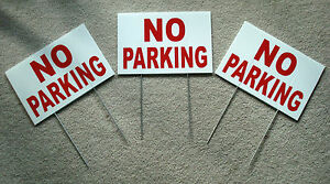 (3)  NO PARKING  8X12 Plastic Coroplast Signs with Stakes  NEW