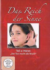 Das Reich der Sinne Teil 2: Hören (DVD, 2010) Neuware