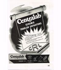 1946 Centralab CRL Ceramic Tubular Capacitors Vtg Print Ad