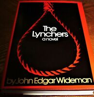 Black literature THE LYNCHERS  by John Edgar Wideman  1st ed FIRST PRINTING