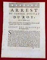 Languedoc 1707 Manufactures draps Etoffe Textile Arrêt du Conseil d'Etat du Roi