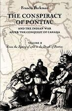 The Conspiracy of Pontiac and the Indian War after the Conquest of Canada, Volum