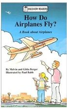 How Do Airplanes Fly?: A Book about Airplanes (Dis