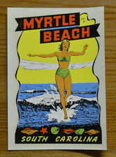ORIGINAL VINTAGE TRAVEL DECAL MYRTLE BEACH SOUTH CAROLINA HOT ROD PINUP GGA OLD