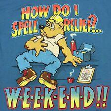 Vintage Weekend Relief Large T-shirt Thin Soft Blue Cartoon Bear Work Stress Fun
