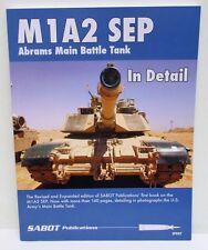 Sabot Publications SP007 - M1A2 SEP Abrams Main Battle Tank                 Book