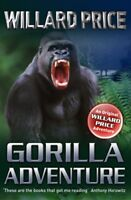 Gorilla Adventure by Price, Willard, NEW Book, FREE & Fast Delivery, (Paperback)