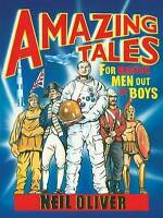 Amazing Tales for Making Men Out of Boys by Neil Oliver HardCover PublishersCopy
