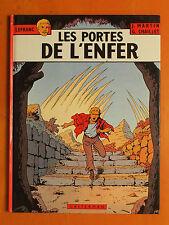 Les Portes de l'Enfer Tome 5. Lefranc. J. Martin & G. Chaillet -Casterman EO