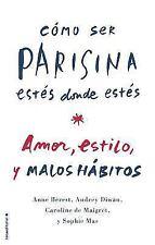 Como Ser Parisina Estes Donde Estes (Hardback or Cased Book)