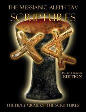 The Messianic Aleph Tav Scriptures Paleo-Hebrew Large Print Edition Study...