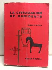 La Civilizacion De Occidente Wm. McNeill Paperback 1972 Editorial Universitaria