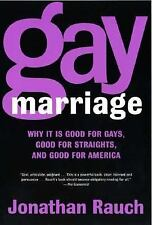 Gay Marriage: Why It Is Good for Gays, Good for Straights, and Good fo-ExLibrary