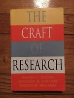 The Craft of Research (Chicago Guides to Writing, Editing, and Publishing) by Wa