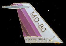 MD-80 MCDONNELL TAIL LAPEL HAT PIN DOUGLAS JET BOEING PILOT AIRCREW GIFT WOW